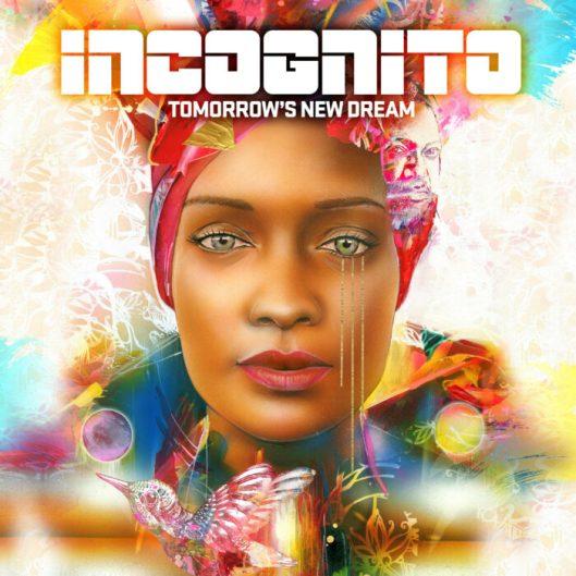 Incognito-Tomorrow-s-New-Dream-Cover-3000x3000-700x700